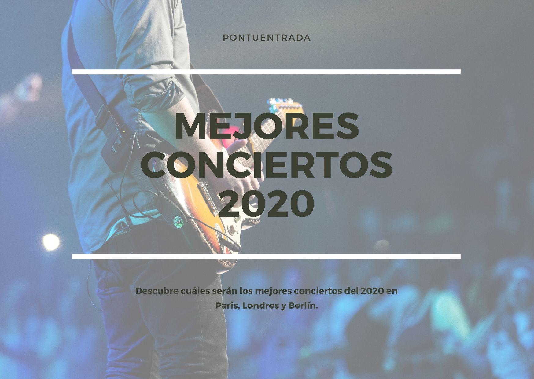 Mejores conciertos 2020